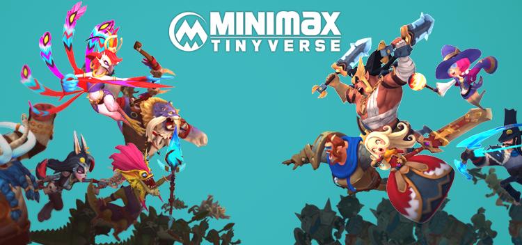 MINImax Tinyverse มาให้ได้เล่นกันแล้วบน Stream กับ มือถือ