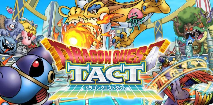 Dragon Quest Tact กำหนดวัน CBT ให้เข้าร่วมแล้ว