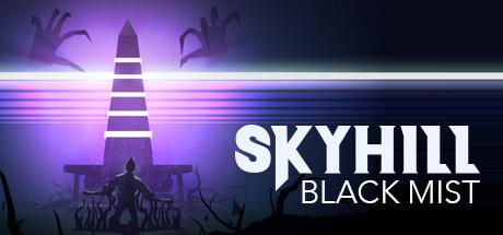 SKYHILL Black Mist